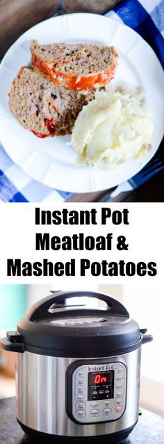 Instant Pot Meatloaf & Mashed Potatoes http://www.keatseats.com/2017/08/instant-pot-meatloaf-mashed-potatoes.html?utm_campaign=coschedule&utm_source=pinterest&utm_medium=Something%20Swanky&utm_content=Instant%20Pot%20Meatloaf%20and%20Mashed%20Potatoes