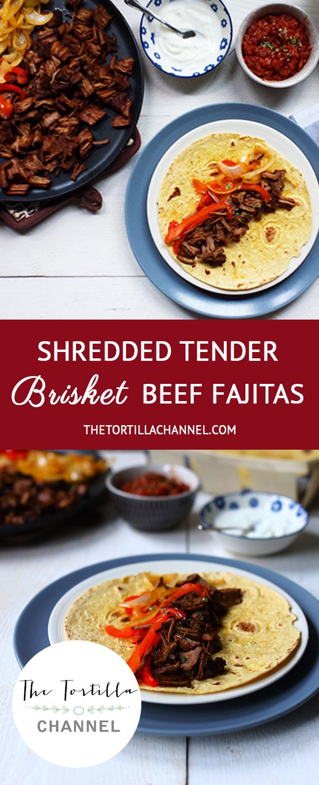 To honour the fajitas on national fajitas day we are making shredded tender brisket beef fajitas. It is slow cooked to make it tender. #fajitasday #thetortillachannel