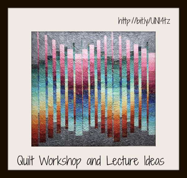 A good list to look at when planning quilting workshops or lectures