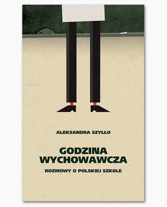 http://natuli.pl/produkt/godzina-wychowawacza-rozmowy-o-polskiej-szkole/