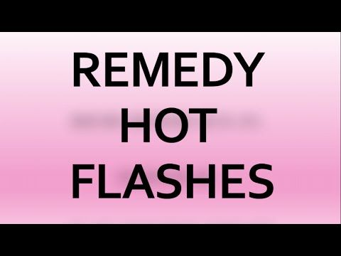 Remedy Hot Flashes