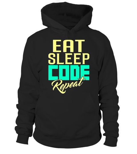 """# Geek T Shirts Programmer - Eat Sleep Code Repeat Shirt .  Special Offer, not available in shops      Comes in a variety of styles and colours      Buy yours now before it is too late!      Secured payment via Visa / Mastercard / Amex / PayPal      How to place an order            Choose the model from the drop-down menu      Click on """"Buy it now""""      Choose the size and the quantity      Add your delivery address and bank details      And that's it!      Tags: It's All in a Day's Work for…"""