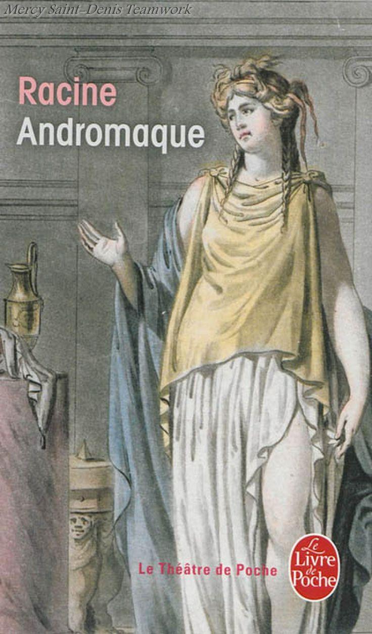 Andromaque tragédie - Jean Racine.