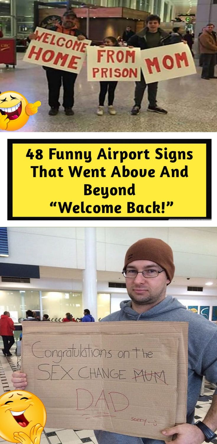 48 Funny Airport Signs That Went Above And Beyond Welcome Back Funny Airport Signs Funny Airport Airport Signs