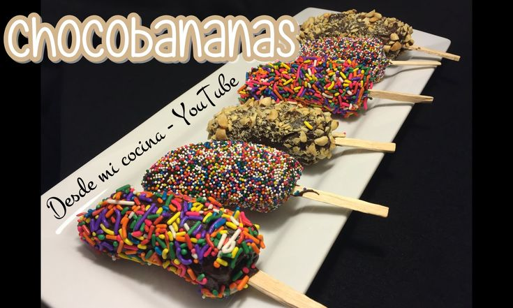 CHOCOBANANAS / Chocolate Covered Banana Pops - DESDE MI COCINA by Lizzy