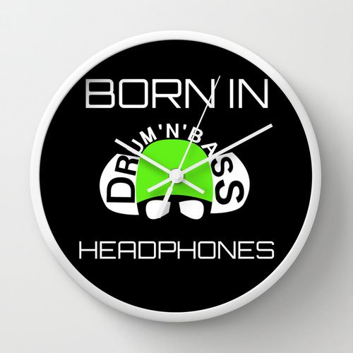 Born In Drum'n'Bass Headphones Wall Clock