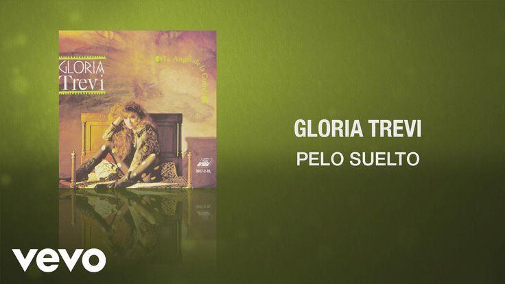 Gloria Trevi - Pelo Suelto