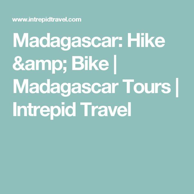 Madagascar: Hike & Bike | Madagascar Tours | Intrepid Travel