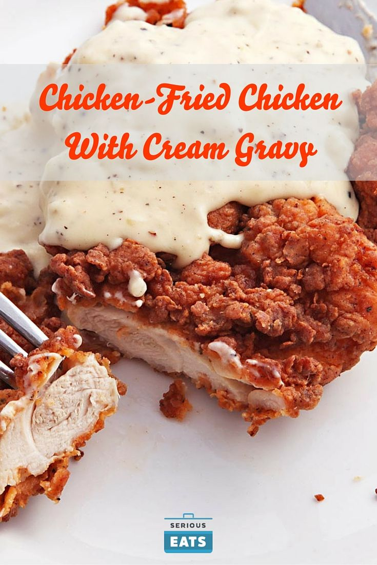 "These days, chicken-fried steak and chicken-fried chicken have spread far beyond the boundaries of Texas, and you'll see the latter on menus as either ""chicken-fried chicken"" or ""country-fried chicken."" The gravy is also served under a range of monikers. Cream gravy. White gravy. Sawmill gravy. Country gravy. Whatever you want to call it, this is stick-to-your-ribs country cooking at its finest and most comforting."