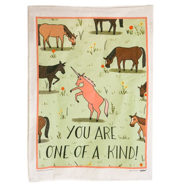 You Are One Of A Kind Tea Towel Screen Printed in Australia