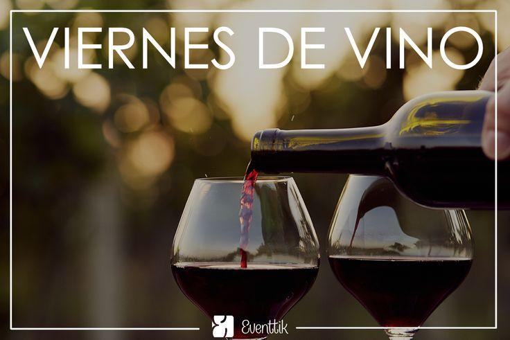 ¡Buen fin de semana! :) #eventtik #eventos #viernes #vino #amor #parejas #fiesta #familia #amigos #mexico #feliz #cdmx #df
