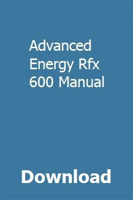 download advanced energy rfx 600 manual pdf advanced energy rfx 600 rh pinterest com RFX Block Diagram Supply Chain RFX Tab
