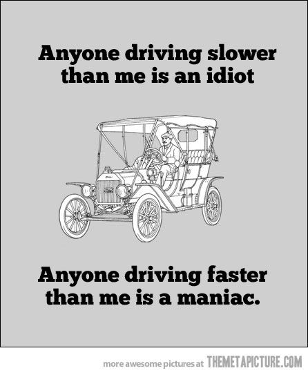 My driving rules…