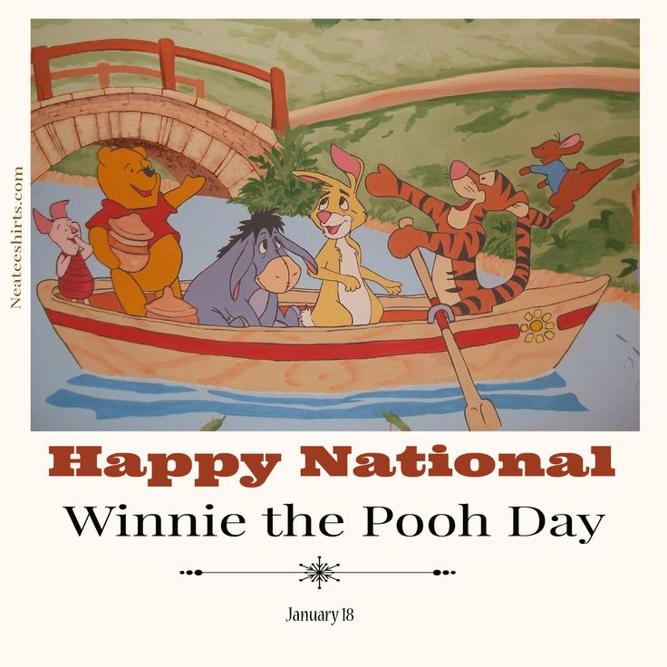 Elegant Neateeshirts wishes honors the kids in all of us on National Winnie the Pooh Day