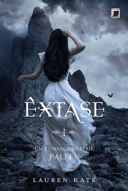 Êxtase - 4º Livro da Série Fallen – Lauren Kate
