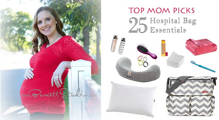 Top Mom Picks: 25 Hospital Bag Essentials! What's in your bag?