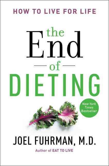 In The End of Dieting , Joel Fuhrman M.D., a boardcertified family physician who specializes in preventing and reversing disease through nutritional and natural methods, and #1 New York Times bestsell  #diet,#fitness