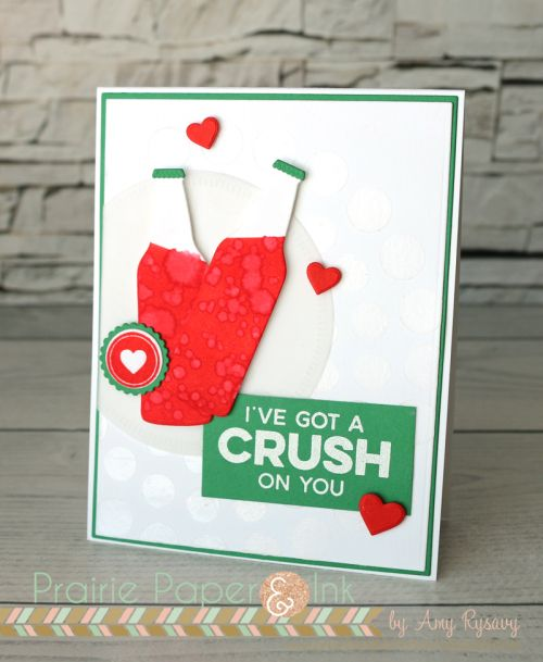 My Favorite Things Soda Pop | Crush on You Card