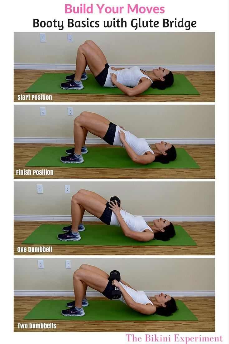 Build that booty with glute bridge! Easy variations to build up resistance for this lower body movement. Grab dumbbells and add to your next workout.|The Bikini Experiment