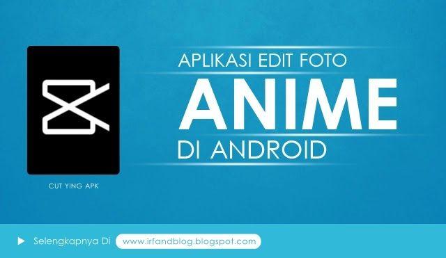 Tutorial Cara Edit Foto Menjadi Anime Kartun Di Android Di 2020 Kartun Aplikasi Android