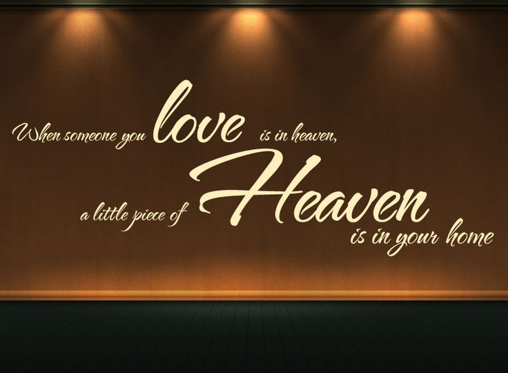 Touching Quote: When Someone You Love Is In Heaven, A