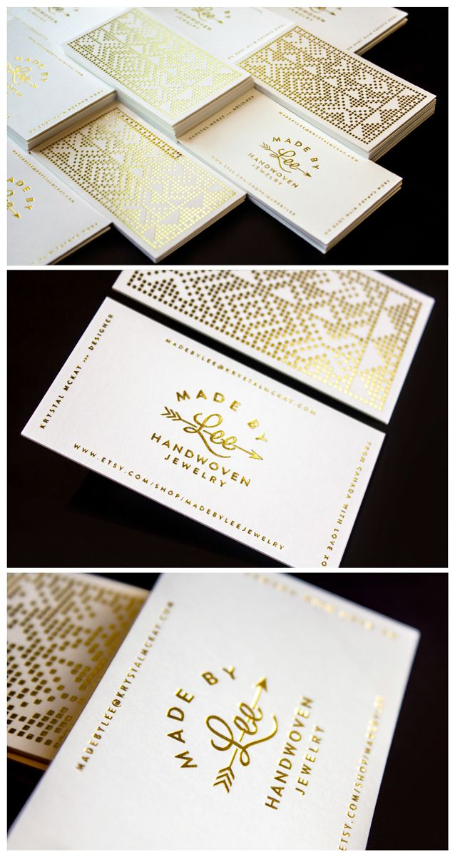 Gold foil Made by Lee Handwoven Jewelry Business cards Designed by >>> Krystal McKay (me@krystalmckay.com) Printed by >>> Zoum Impression and Design (http://www.zoum.ca)