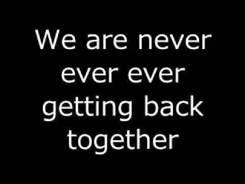"""""""We Are Never Ever Getting Back Together"""" lyrics - Check the vocabulary and expressions  :D"""