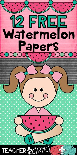 Classroom Freebies: FREE: Watermelon Papers for Teachers!