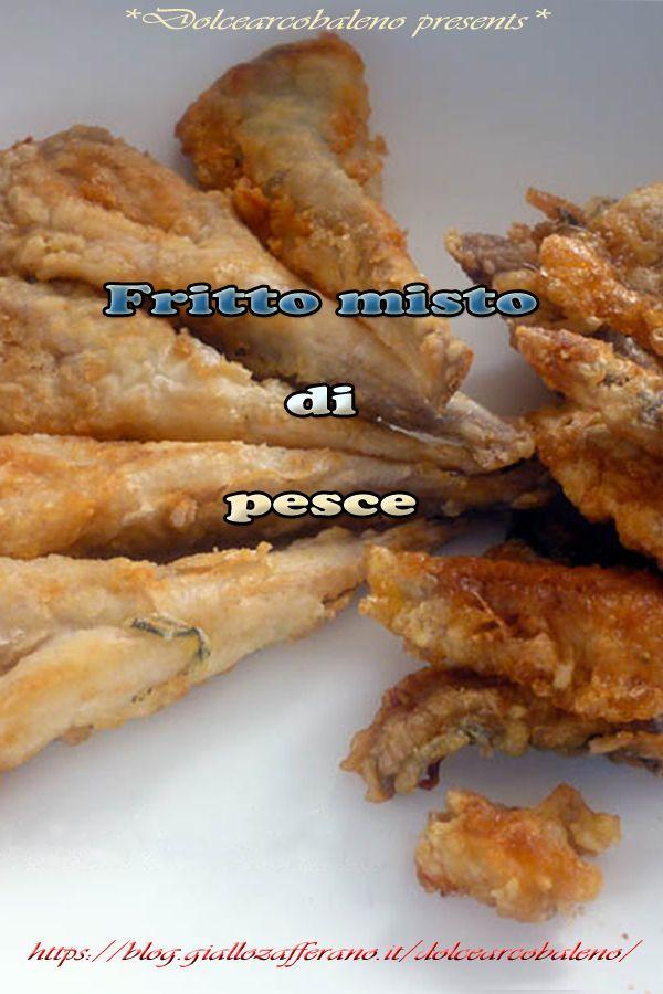Fritto Misto Di Pesce Dolcearcobaleno Recipes Chicken Food