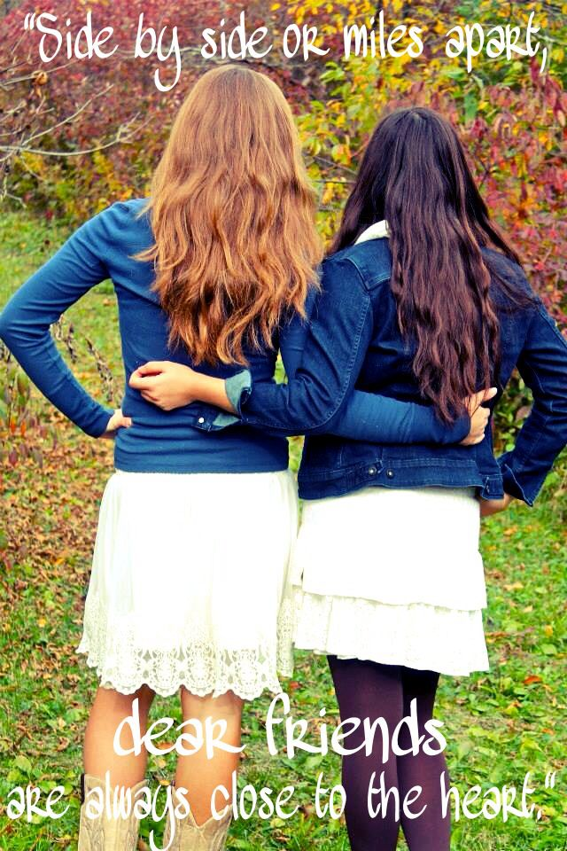 """Side by side or miles apart, dear friends are always close to the heart."" #bestfriends #fall #boots #skirts #photography #quotes"