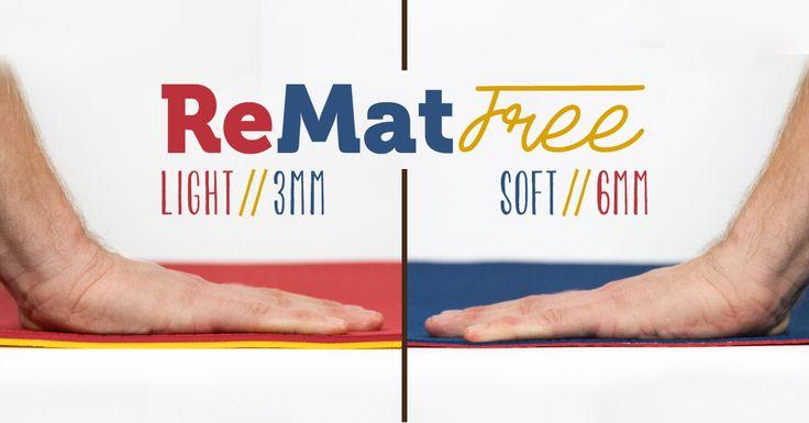 ReMat Free // Light 3mm // Soft 6mm