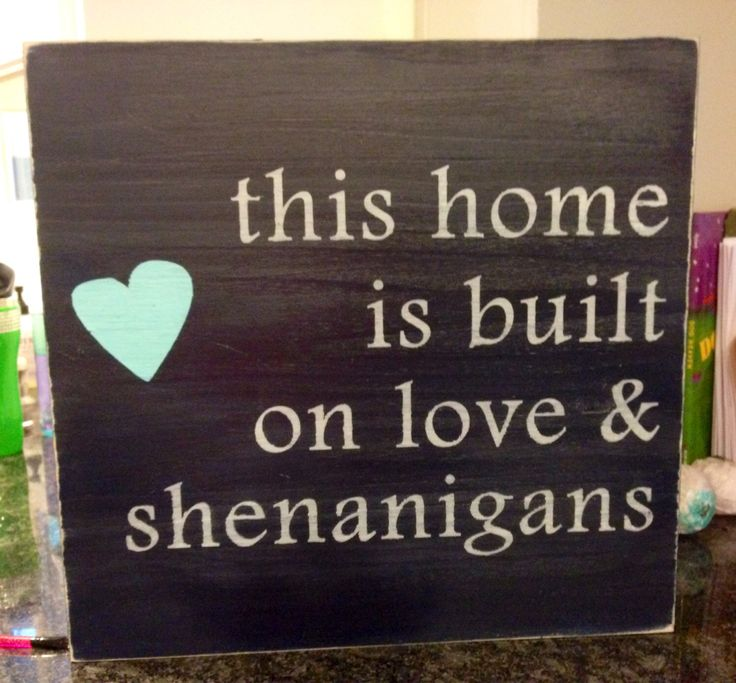 Custom HOME & SHENANIGANS handpainted wooden sign by TimberSigns on Etsy https://www.etsy.com/listing/198279090/custom-home-shenanigans-handpainted