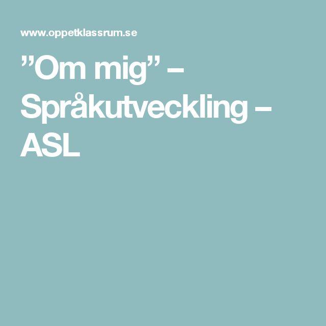 """""""Om mig"""" – Språkutveckling – ASL"""