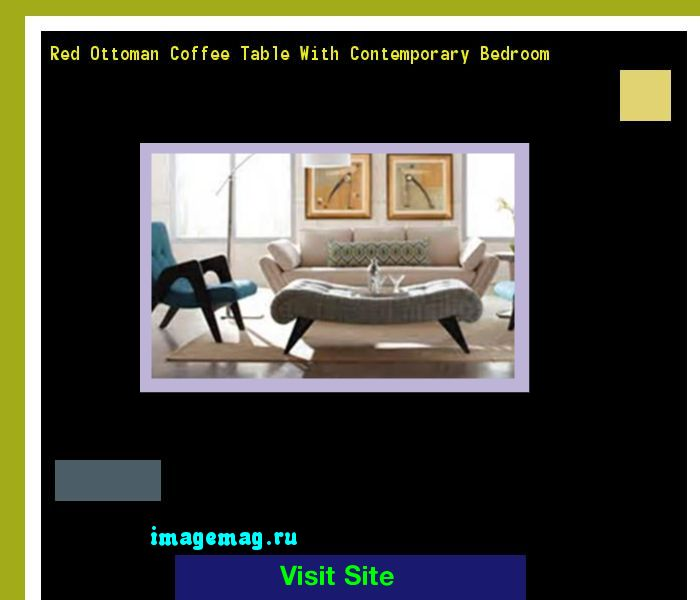 Red Ottoman Coffee Table With Contemporary Bedroom 135710   The Best Image  Search