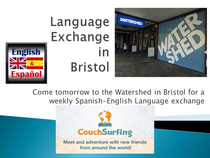 Come tomorrow to the Watershed in #Bristol for a weekly #Spanish #English #Languaje exchange meet up @wshed @Couchsurfing