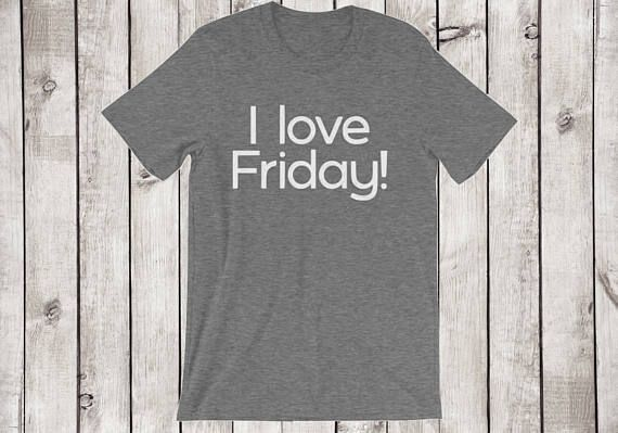 I Love Friday Shirt Friyay Shirt Happy Friday Apparel Wake Me Up When Its Friday Oprah Magazine Oprah Winfrey Favorite Anthropologie Boho  by 25VintagePlace