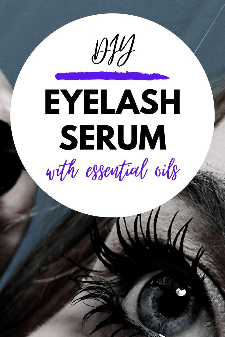Diy eyelash serum with essential oils in 2020 eyelash