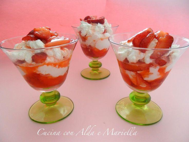 Cucina con Alda e Mariella: COPPE DI PANNA, FRAGOLE E MASCARPONE