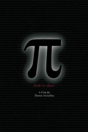 Pi   Max is a genius mathematician who's built a supercomputer at home that provides something that serves as a key for understanding all existence. Representatives both from a Hasidic cabalistic sect and high-powered Wall Street firm hear of the secret and attempt to seduce him.      Starring: Sean Gullette, Mark Margolis     Directed by: Darren Aronofsky     Runtime: 1 hour 25 minutes     Release year: 1998