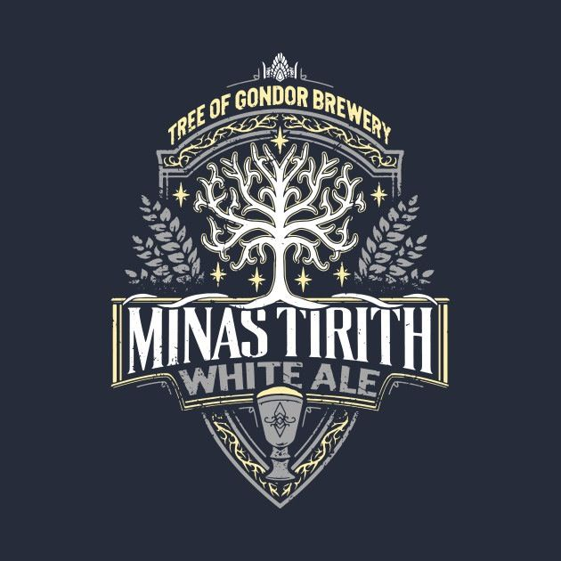 Minas Tirith White Ale T-Shirt. I don't drink often myself, but this is awesome!