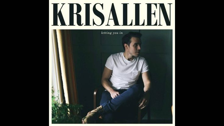 10. Kris Allen - I Remember You (LETTING YOU IN)