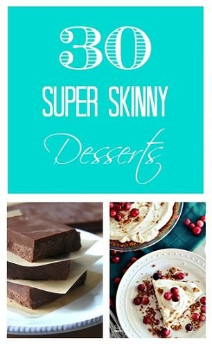 30 Super Skinny Desserts (Could there really be such a thing as ?guilt free? desserts? I mean, really?! My only issue with these types of recipes are that they usually just plain don?t taste good. But, after browsing this huge list of healthy and low calories desserts, I can assure there is nothing bland about these recipes...)