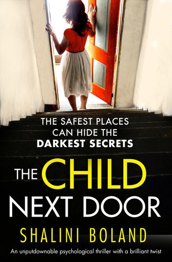 43 best the romance you had with yourself images on pinterest the child next door an unputdownable psychological thriller with a brilliant twist ebook by shalini fandeluxe Images