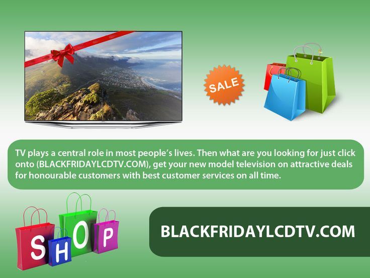 You can get everything in your place itself, because you are so special to us Blackfridaylcdtv.com so we offering you online shopping. Just a click can bring your television to your home with best price without wasting your time and stress, travelling etc...  http://goo.gl/fzV2y2