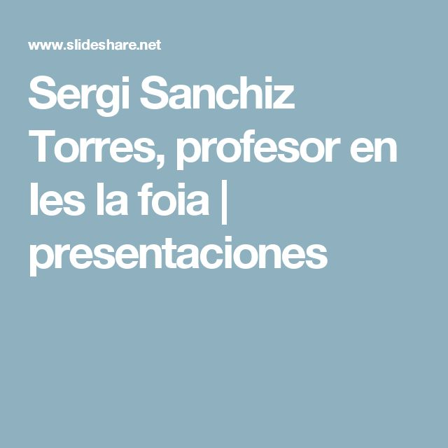 Sergi Sanchiz Torres, profesor en Ies la foia |  presentaciones