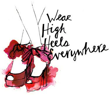 Watercolor: Wear High Heels Everywhere