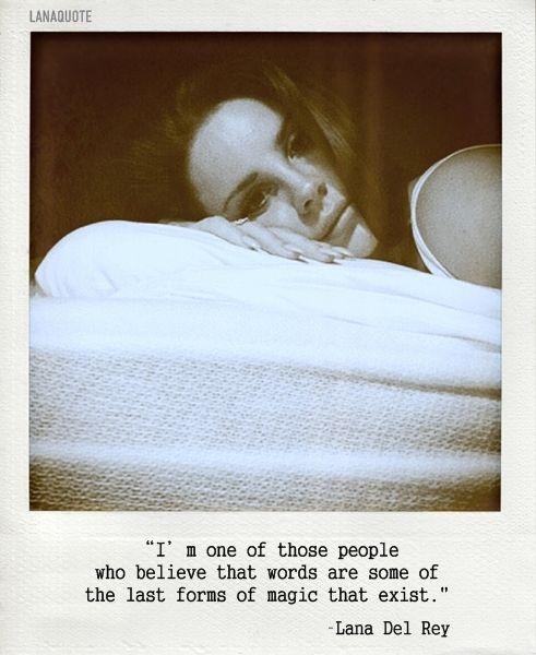Lana Del Rey Quotes                                                                                                                                                                                 More