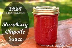 Guide to Canning: Easy Raspberry Chipotle Sauce Recipe