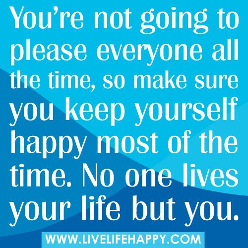 Keep Yourself Busy To Stay Happy Quotes: 25+ Best Ideas About Pleasing Everyone On Pinterest