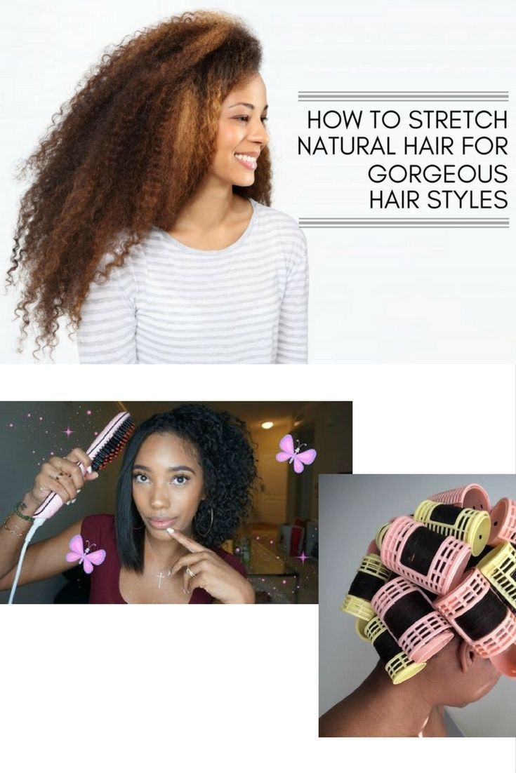 How to Stretch Natural Hair for Gorgeous Results  Natural Hair